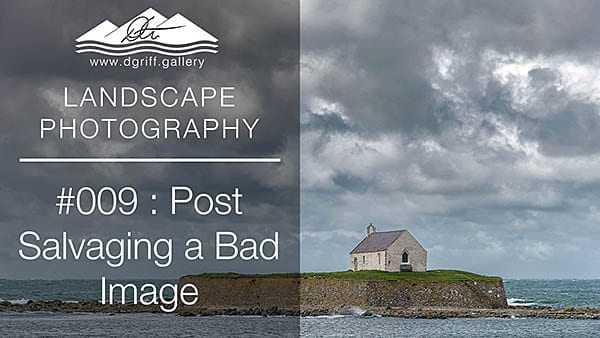 #009: How to Salvage a Bad Image!