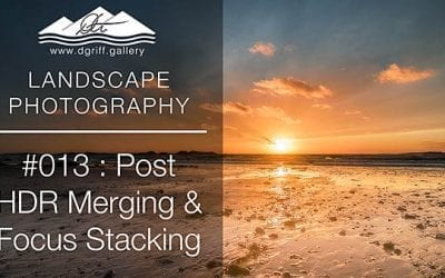 #013: Post Processing: HDR & Focus Stacking