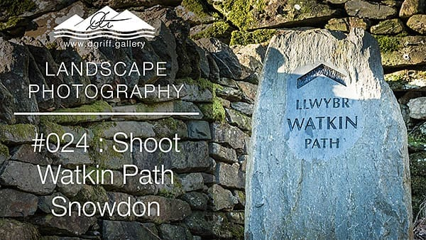 #024: Watkin Path, Snowdonia, North Wales