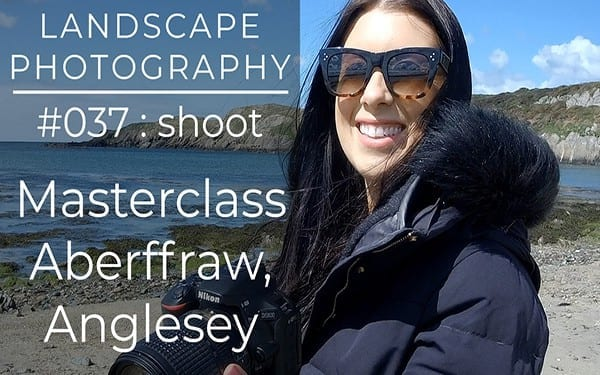 #037: Landscape Photography Tuition at Aberffraw, Anglesey, North Wales
