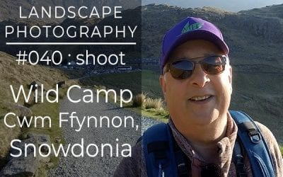 #040: Landscape Photography Wild Camp in Snowdonia, North Wales