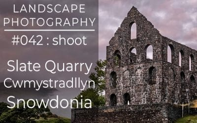 #042: Landscape Photography at Cwmystradllyn, Snowdonia, North Wales