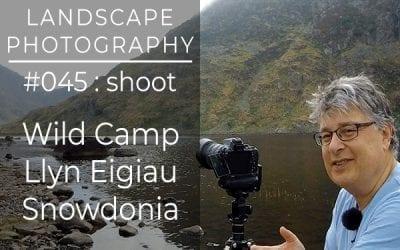 #045: Landscape Photography Wild Camp at Llyn Eigiau, Snowdonia, North Wales
