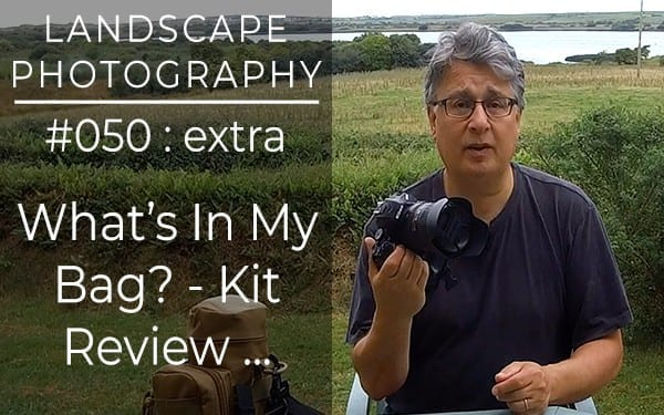 #050: Landscape Photography and Wild Camping Kit Review Whats In My Bag