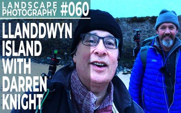 #060: Landscape Photography at Llanddwyn Island, Anglesey, Wales