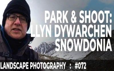 #072: Landscape Photography Park & Shoot, Llyn y Dywarchen, Snowdonia
