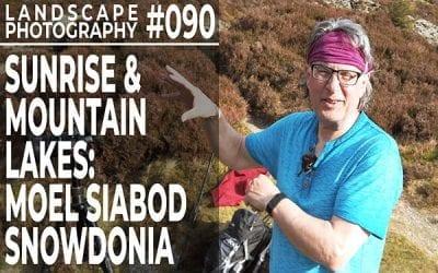 #090: Landscape Photography: Moel Siabod Sunrise, Snowdonia