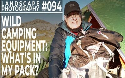 #094: Wild Camping Equipment:  What's In My Pack?