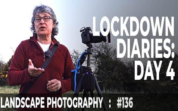 Lockdown Diaries: Day 4 (Ep #136)