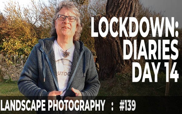 Lockdown Diaries: Day 14 (Ep #139)