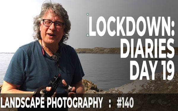 Lockdown Diaries: Day 19 (Ep #140)