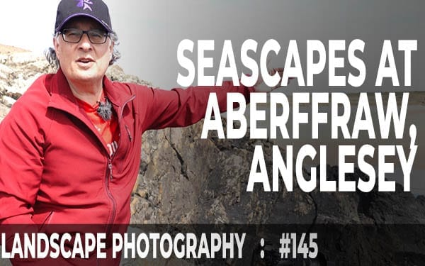 Seascapes At Aberffraw (Ep #145)
