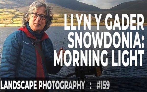 Llyn y Gader, Beddgelert, Snowdonia (Ep #159)