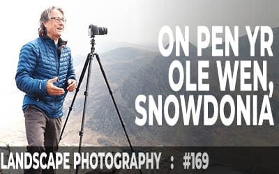 Pen Yr Ole Wen, Ogwen Valley (Ep #169)